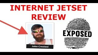 Internet Jetset Review – Lawyer Exposes John Crestani Affiliate Marketing Course