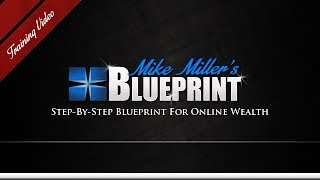 Mike Miller Blueprint Review – Internet Marketing Training