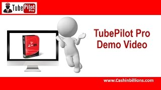 TubePilot Demo Video Review | TubePilot | Internet Marketing Tools