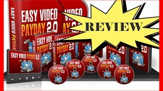Easy Video Payday Review – Step by Step Internet Marketing Course – Learn to make money online