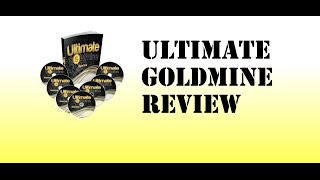** Ultimate Goldmine Overview ** Review The Latest Internet Marketing Business in a Box!