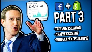 (PART 3) Facebook Ads For Shopify   How To Setup Product Test Ads & Stats To Review