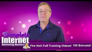 Complete Internet Marketing Mastery Review   Bonus And Demo